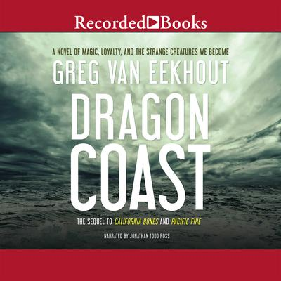 Dragon Coast Audiobook, by Greg van Eekhout