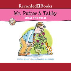 Mr. Putter & Tabby Smell the Roses Audiobook, by Cynthia Rylant