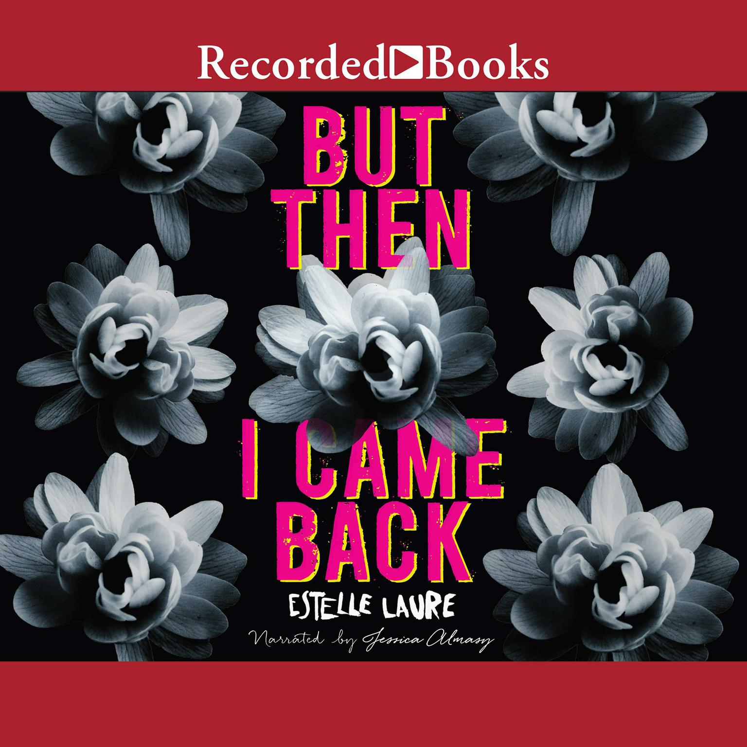 Printable But Then I Came Back Audiobook Cover Art