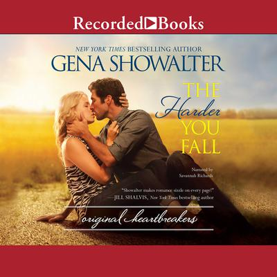 The Harder You Fall Audiobook, by Gena Showalter