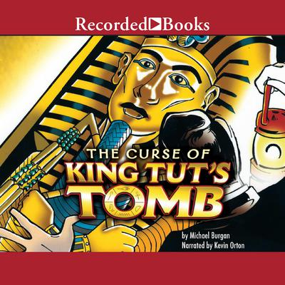 Curse of King Tuts Tomb Audiobook, by Michael Burgan