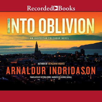 Into Oblivion Audiobook, by Arnaldur Indriðason