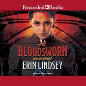 The Bloodsworn Audiobook, by Erin Lindsey