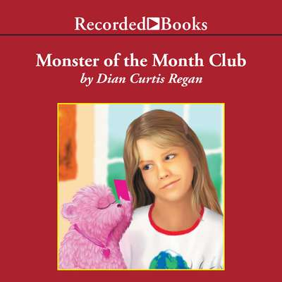 Monster of the Month Club Audiobook, by Dian Curtis Regan