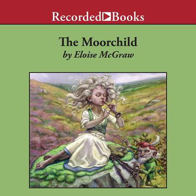 The Moorchild Audiobook, by Eloise Jarvis McGraw