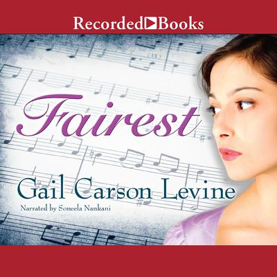 Fairest Audiobook, by Gail Carson Levine
