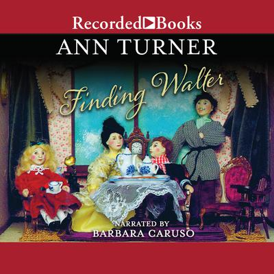 Finding Walter Audiobook, by Ann Turner
