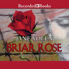 Briar Rose: A Novel of the Holocaust Audiobook, by