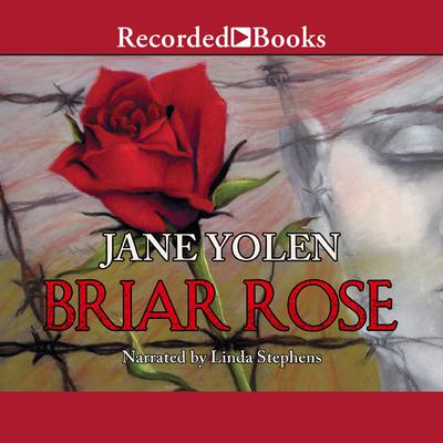 Briar Rose: A Novel of the Holocaust Audiobook, by Jane Yolen