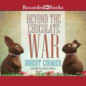 Beyond the Chocolate War Audiobook, by Robert Cormier