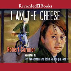 I Am the Cheese Audiobook, by Robert Cormier