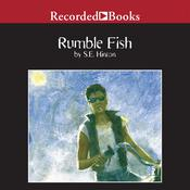 Rumble Fish Audiobook, by S. E. Hinton