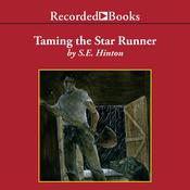 Taming the Star Runner Audiobook, by S. E. Hinton