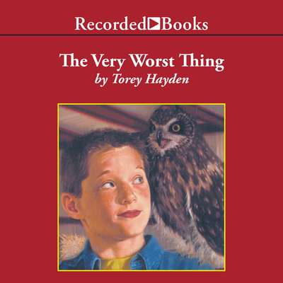 The Very Worst Thing Audiobook, by Torey Hayden