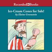 Ice-Cream Cones for Sale! Audiobook, by Elaine Greenstein