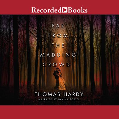 Far from the Madding Crowd Audiobook, by