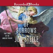 The Way of Sorrows Audiobook, by Jon Steele