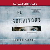 The Survivors Audiobook, by Robert Palmer
