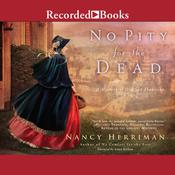 No Pity For the Dead Audiobook, by Nancy Herriman