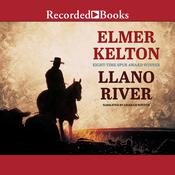 Llano River Audiobook, by Elmer Kelton