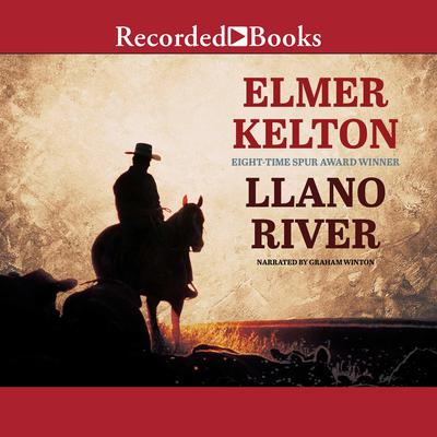 Llano River Audiobook, by Elmer Kelton
