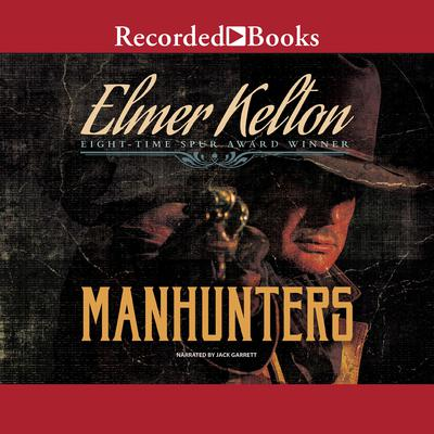 Manhunters Audiobook, by Elmer Kelton