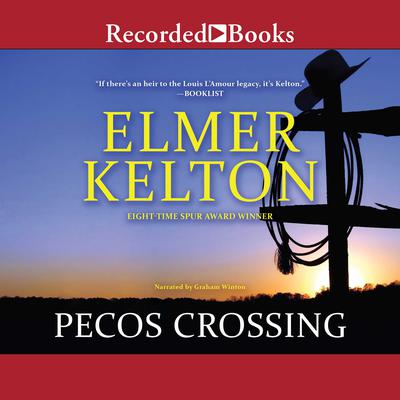 Pecos Crossing Audiobook, by Elmer Kelton