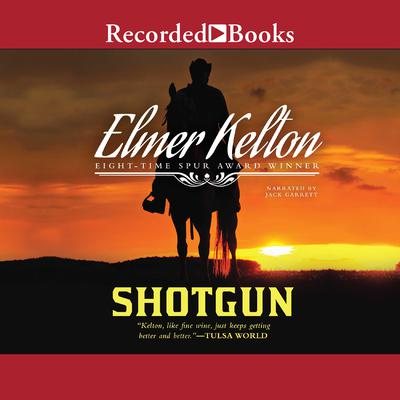 Shotgun Audiobook, by Elmer Kelton