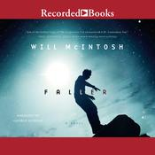 Faller Audiobook, by Will McIntosh