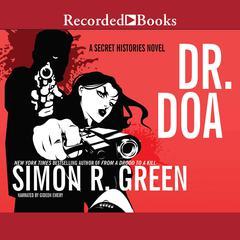 DR. DOA Audiobook, by Simon R. Green