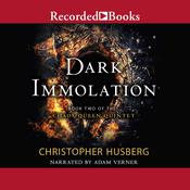 Dark Immolation Audiobook, by Christopher Husberg
