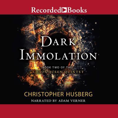 Dark Immolation Audiobook, by Christopher Husberg