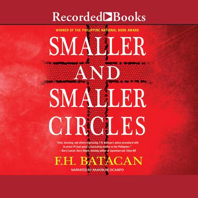 Smaller and Smaller Circles Audiobook, by F.H. Batacan