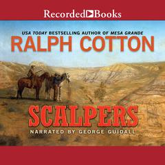 Scalpers Audiobook, by Ralph Cotton