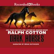 Dark Horses Audiobook, by Ralph Cotton