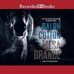 Mesa Grande Audiobook, by Ralph Cotton