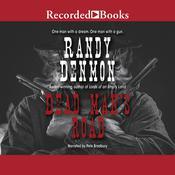 Dead Mans Road Audiobook, by Randy Denmon