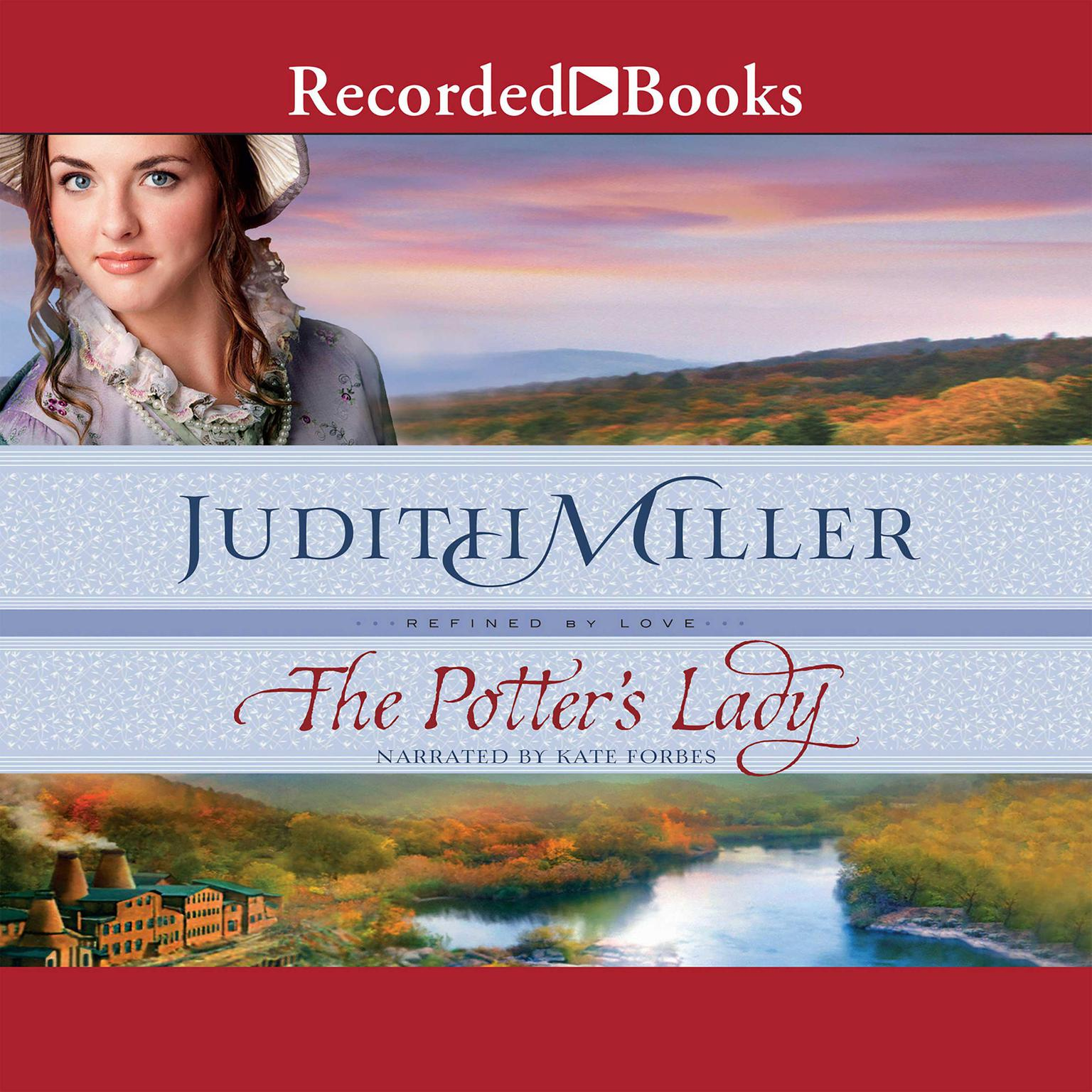 The Potters Lady Audiobook, by Judith Miller