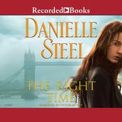 The Right Time Audiobook, by Danielle Steel
