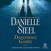 Dangerous Games: A Novel Audiobook, by Danielle Steel