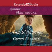 Captured Countess Audiobook, by Ann Lethbridge