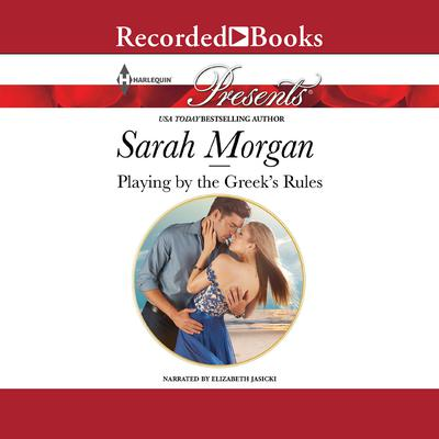 Playing by the Greeks Rules Audiobook, by Sarah Morgan