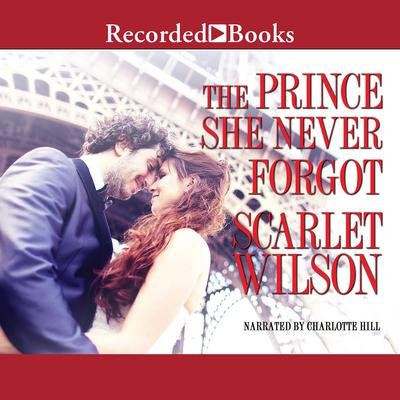 The Prince She Never Forgot Audiobook, by Scarlet Wilson