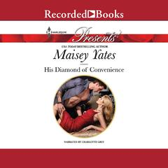 His Diamond of Convenience Audiobook, by Maisey Yates