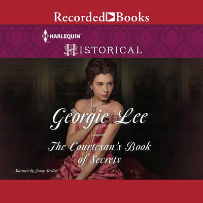 The Courtesans Book of Secrets Audiobook, by Georgie Lee