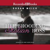 Her Brooding Italian Boss Audiobook, by Susan Meier