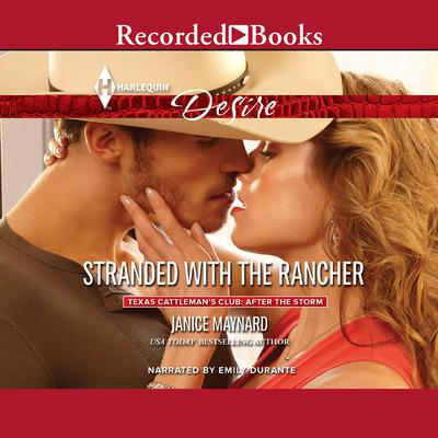 Stranded with the Rancher Audiobook, by Janice Maynard