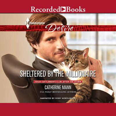 Sheltered by the Millionaire Audiobook, by Catherine Mann