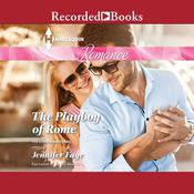 The Playboy of Rome Audiobook, by Jennifer Faye