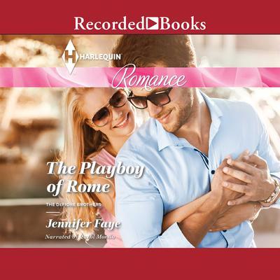 The Playboy of Rome Audiobook, by Jennifer Faye